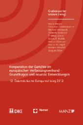 Kooperation der Gerichte im europäischen Verfassungsverbund - Grundfragen und neueste Entwicklungen