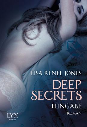 Deep Secrets - Hingabe