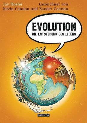 Evolution. Die Entstehung des Lebens