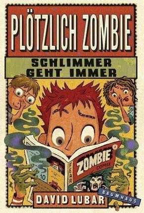 Plötzlich Zombie - Schlimmer geht immer