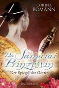 Die Samurai Prinzessin - Der Spiegel der Göttin