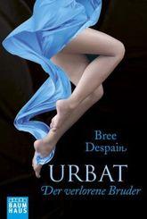 Urbat - Der verlorene Bruder