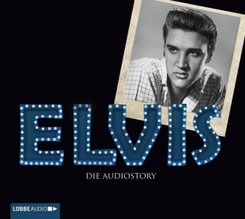 Elvis - Die Audiostory, 2 Audio-CDs