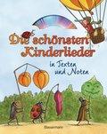 Die schönsten Kinderlieder in Texten und Noten, m. Audio-CD