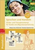 Praxisbuch Sprechen und Handeln - Förder- und Therapiematerial für Kinder mit Migrationserfahrung, m. 3 Audio-CDs