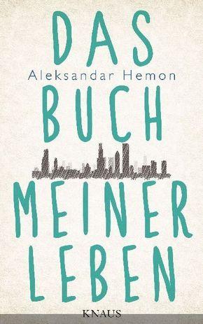 Hemon, Das Buch meiner Leben
