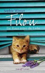 Filou - Ein Kater rettet die Liebe