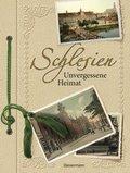 Schlesien, Unvergessene Heimat