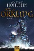 Wolfgang Hohlbein - Der Orkling. Der Hammer der Götter (2 neue Romane)