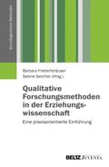 Qualitative Forschungsmethoden in der Erziehungswissenschaft