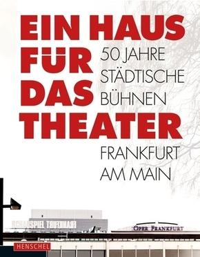 Ein Haus für das Theater