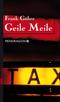 Geile Meile; Sammelband   ; Deutsch; ca. 512 S.