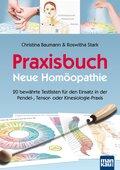 Praxisbuch Neue Homöopathie