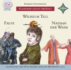 Klassiker leicht erzählt: Wilhelm Tell, Faust, Nathan der Weise