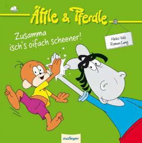 Äffle & Pferdle - Zusamma isch's oifach scheener!