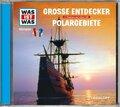 Entdecker / Polargebiete, 1 Audio-CD - Was ist was Hörspiele