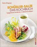 Schüßler-Salze - Das Kochbuch