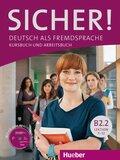 Sicher! B2: Deutsch als Fremdsprache / Kurs- und Arbeitsbuch mit CD-ROM zum Arbeitsbuch, Lektion 7-12; Bd.2 - Tl.B2.2