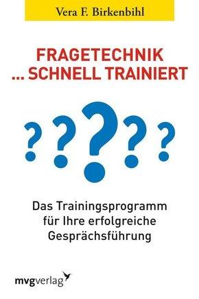 Fragetechnik . . . schnell trainiert