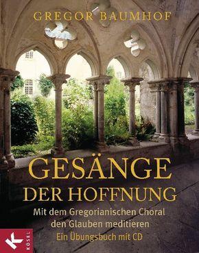 Gesänge der Hoffnung, m. Audio-CD