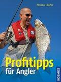 Profitipps für Angler