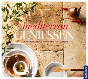 Mediterran geniessen