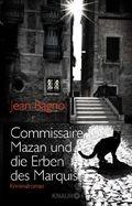 Bagnol, Commissaire Mazan und die Erben