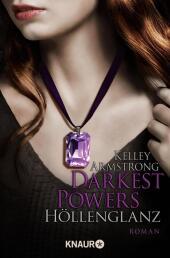 Darkest Powers, Höllenglanz