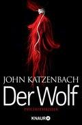 John Katzenbach - Der Wolf