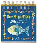Der Wunschfisch 365 x Spiel, Spaß..