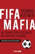 Fifa-Mafia - Die schmutzigen Geschäfte mit dem Weltfußball