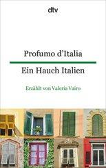 Profumo d'Italia, Ein Hauch Italien