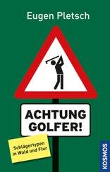 Achtung Golfer!