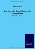 Die deutsche Expedition an die Loangoküste - Bd.2