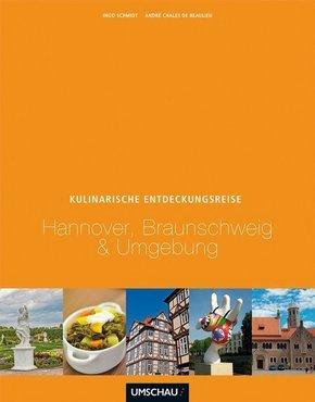 Eine kulinarische Entdeckungsreise Hannover, Braunschweig & Umgebung