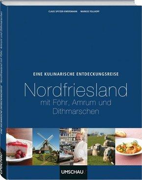 Eine kulinarische Entdeckungsreise Nordfriesland mit Föhr, Amrum und Dithmarschen