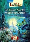 Die Tiefsee-Agenten im Bann der Kristalle