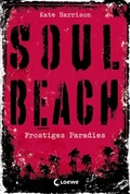 Soul Beach (Band 1) - Frostiges Paradies