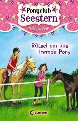 Ponyclub Seestern - Rätsel um das fremde Pony