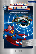The Man of Steel - Superman und das Ende der Welt