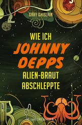 Wie ich Johnny Depps Alien-Braut abschleppte