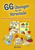 66 Übungen für die Vorschule - Gemeinsamkeiten und Unterschiede