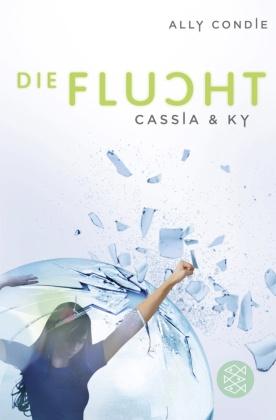 Cassia & Ky - Die Flucht