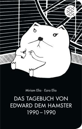 Das Tagebuch von Edward dem Hamster 1990-1990 (Fischer Taschenbibliothek)