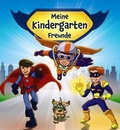 Meine Kindergarten-Freunde (Superhelden)