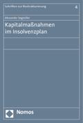 Kapitalmaßnahmen im Insolvenzplan