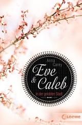 Eve & Caleb, In der gelobten Stadt