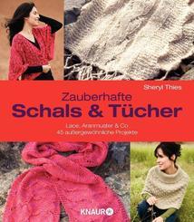 Zauberhafte Schals und Tücher