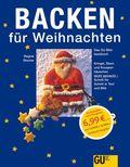 Backen für Weihnachten - Das GU-Bildbackbuch