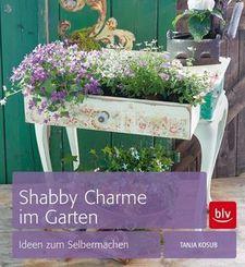 Shabby Charme im Garten